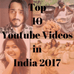 Top 10 youtube videos in india 2017