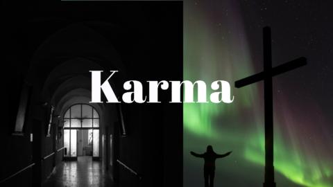 Karma | The Explanation